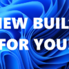 Announcing Windows 11 Insider Preview Build 22000.176 | Windows Insider Blog